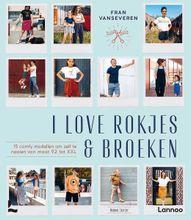 I Love Rokjes & Broeken Frans Vanseveren